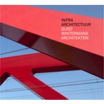 INFRA ARCHITECTUUR. Quist Wintermans Architekten | 9789068686197