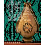 Living in the Amsterdam School. Designs for the Interior 1910-1930 | Ingeborg de Roode, Marjan Groot | 9789068686999 | THOTH