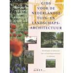 Gids Voor de Nederlandse Tuin- en Landschapsarchitectuur. Deel NOORD