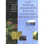 Gids voor de Nederlandse tuin & landschapsarchitectuur. Deel ZUID | Zeeland, Noord-Brabant, Limburg | Carla S. Oldenburger-Ebbers, Anne Mieke Backer, Eric Blok | 9789069060248 | DE HEF