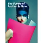 The Future of Fashion is Now | José Teunissen, Han Nefkens, Jos Arts, Hanka van der Voet, Boijmans Van Beuningen | 9789069182803