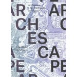 ARCHESCAPE. On the Tracks of Piranesi | Gijs Wallis de Vries | 9789071346002