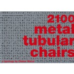 2100 metal tubular chairs. A typology | Otakar Máčel | 9789073260184