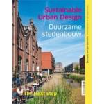 Sustainable Urban Design. The next step | Martin Dubbeling, Michaël Meijer | 9789075271331
