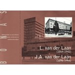 L. Van Der Laan (1864 - 1942) J.a. Van Der Laan (1896 - 1966).  een katholieke architectenfamilie - rechtzinnig, maar veelzijdig en pragmatisch | Bonas Stichting | 9789076643151