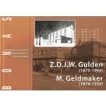 Z.D.J.W. Gulden (1875 - 1960) en M. Geldmaker (1874 - 1930). Specialisten in volkshuisvesting | 9789076643182 | BONAS