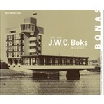 J.W.C. Boks. architect 1904-1986 | Hans Willem Bakx | 9789076643403 | BONAS