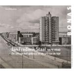 Jan Frederik Staal 1879-1940. De wil van het gebouw en de wil van de tijd | Hans Willem Bakx | 9789076643410 | BONAS