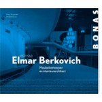 Elmar Berkovich 1897-1968. Meubelontwerper en Interieurarchitect | Harry Broekman, Madeleine Lim | 9789076643519