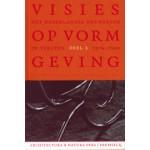 Visies op vormgeving. 1874-1940. Deel 1. Het Nederlandse ontwerpen in teksten | Frederike Huygen | 9789076863429