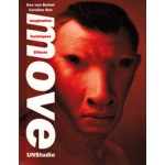 Move. UNStudio. Imagination Techniques Effects - REVISED REPRINT | Ben van Berkel, Caroline Bos, UNStudio | 9789076863719