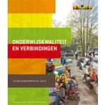Onderwijskwaliteit en verbindingen. Scholenbouwprijs 2013 | ICSadviseurs | 9789077866245
