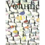 Volume 19. Architecture of Hope | 9789077966198