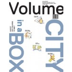 Volume 34. City in a Box | Ole Bouman, Rem Koolhaas, Mark Wigley, Michelle Provoost, Paul Kroese | 9789077966341