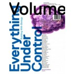Volume 35. Everything Under Control. Building With Biology | Ole Bouman, Rem Koolhaas, Mark Wigley
