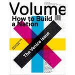 Volume 41. How to Build a Nation. The Venice Issue | Volume magazine | 9789077966426