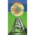 Atlas AUP Gebieden Amsterdam | Esther Agricola, Yttje Feddes, Maurits de Hoog, Vincent van Rossem, Mirina Roosebeek, Jeroen Schilt, Jouke van der Werf | 9789078088424