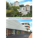 Architectuurgids Zoetermeer | Joosje van Geest | 9789079156368 | Stokerkade