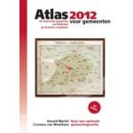 Atlas voor gemeenten 2012. de 50 grootste gemeenten van Nederland op 40 punten vergeleken | Gerard Marlet, Clemens van Woerkens | 9789079812097