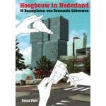 Hoogbouw in Nederland. 10 Bouwplaten van Beroemde Gebouwen | Oscar Parc | 9789081205306 | STRM