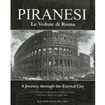 PIRANESI: Le Vedute di Roma, a journey through the eternal city Gijs Wallis de Vries, Giovanni Battista Piranesi, Gies Pluim | Heritage Editions | 9789081771900