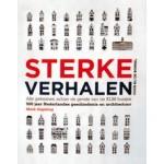 STERKE VERHALEN. Alle geheimen achter de gevels van de KLM-huisjes. 500 jaar Nederlandse geschiedenis en architectuur | Mark Zegeling | 9789081905602