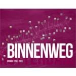 BINNENWEG. Kroniek 1260-2013 + Momentopname 2013 | Gerard Peet | 9789082082401