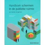 Handboek schermen in de publieke ruimte. Van intentie tot gebruik | Mettina Veenstra, Niels Wouters | 9789082163001