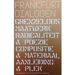 FRANKFURT DIALOGEN. Aanleidingen voor een gesprek over architectuur | Michiel Raats | 9789082631319 | Het Nieuwe Instituut