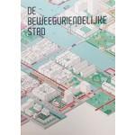 DE BEWEEGVRIENDELIJKE STAD | URHAHN | Gemeente Amsterdam | 9789082745115