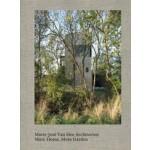 Marie-José Van Hee architecten: More Home, More Garden | Helen Thomas, Javier Fernandéz Contreras, Christian Kieckens | 9789082763515 | Copyright Slow Publishing