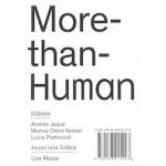 More-than-Human   Andrés Jaque, Marina Otero Verzier, Lucia Pietroiusti   9789083015293   Het Nieuwe Instituut