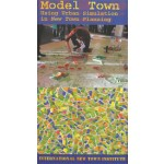 Model Town. Using Urban Simulation in New Town Planning
