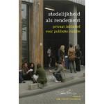 Stedelijkheid als rendement. Privaat initiatief voor publieke ruimte | AIR, Arie Lengkeek | 9789088290039