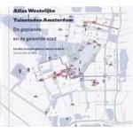 Atlas Westelijke Tuinsteden Amsterdam