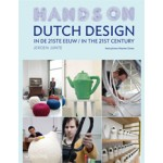 Dutch Design in the 21st Century - Dutch Design in de 21ste eeuw