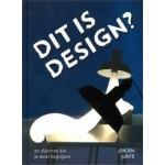 DIT IS DESIGN? 20 objecten die je moet begrijpen | Jeroen Junte | 9789089895332