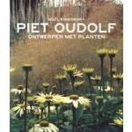 Ontwerpen met planten (paperback editie) | Piet Oudolf, Noël Kingsbury | 9789089896698