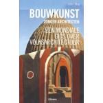 Bouwkunst zonder architecten. Een mondiale gids over volkscultuur | John May | 9789089980496
