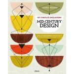 MID-CENTURY DESIGN. Het complete naslagwerk. Meubel- en productdesign, architectuur en grafische vormgeving uit de jaren 50 en 60 | Dominic Bradbury | 9789089986146