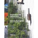 Groenblauwe netwerken. Handleiding voor veerkrachtge steden | Hiltrud Pötz, Pierre Bleuzé | 9789090298221 | NAi Booksellers