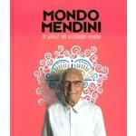 Mondo Mendini. De wereld van Alessandro Mendini | Beppe Finessi, Steven Kolsteren, Alessandro Mendini, Ruud Schenk | 9789090323428 | nai010