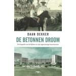 De Betonnen Droom Daan Dekker | Thomas Rap | 9789400404731