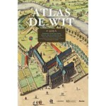 Atlas De Wit. Stedenatlas van de Lage Landen - Atlas des villes des anciens Pays Bas - City Atlas of the Low Countries | Frederick De Wit | 9789401401890