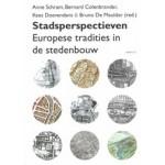 Stadsperspectieven. Europese tradities in de stedenbouw | Bernard Colenbrander, Bruno De Meulder, Kees Doevendans | 9789460042249 | Vantilt