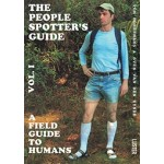 The People Spotter's Guide. Vol. 1. A Field Guide to humand | Tom Borremans, Sven Van den Eynde | 9789460582226
