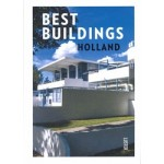 Best Buildings - Holland   Toon Lauwen   9789460582356   Uitgeverij LUSTER