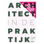 Architect in de praktijk. Gids voor de architect als ondernemer | Leon Teunissen, Alijd van Doorn, John L. Heintz | 9789461054548