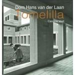 Dom Hans Van Der Laan. Tomelilla   Caroline Voet   9789461400390   Architectura & Natura, Van der Laan Stichting