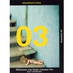 Freestyle 03. Abandoned Cities | Willemien van Duijn, Lieuwe Vos | 9789461901828